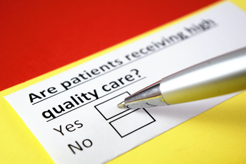 Are your patients receiving high quality care and how do you know?